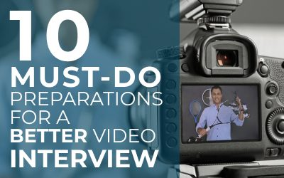 10 Must-Do preparations for a Better Video Interview
