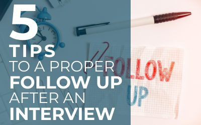 The Proper Follow Up after Your Interview