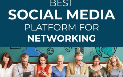 The Best Social Media Platforms for Networking