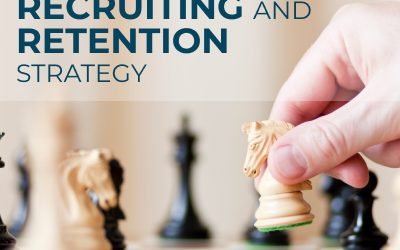 Improving Your Recruiting and Retention Strategy