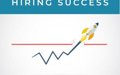 Dramatically increase your hiring success