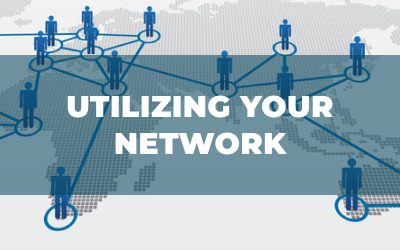 Utilize Your Network